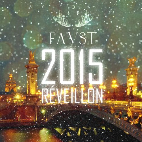 R veillon nouvel an paris soir e jour de l 39 an paris faust - Reveillon nouvel an paris ...